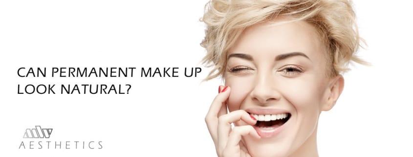 can permanent makeup look natural